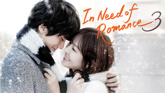 In Need of Romance 3: Season 1