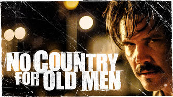 Is No Country For Old Men 2007 On Netflix Brazil
