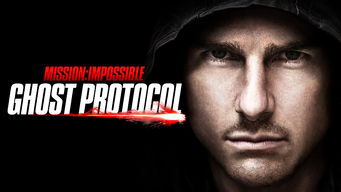 Is Mission Impossible Ghost Protocol 2011 On Netflix