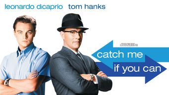 Is Catch Me If You Can 2002 On Netflix Egypt